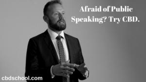 Afraid-of-Public-Speaking-Try-CBD.png