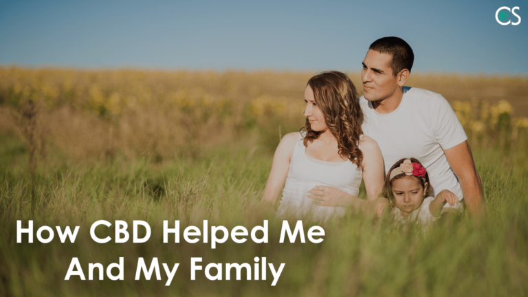 How-CBD-Helped-Me-And-My-Family