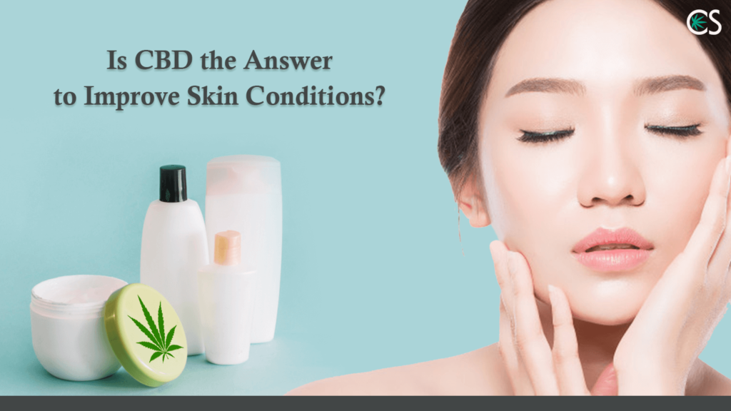CBD to Improve Skin Condition