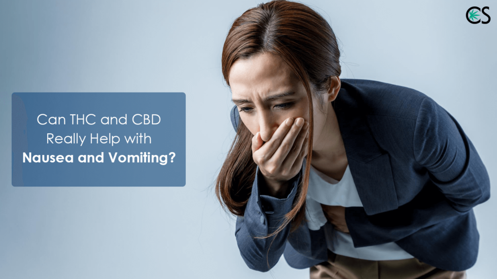 Can THC and CBD Really Help with Nausea and Vomiting