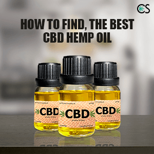How To Find The Best CBD Hemp Oil?